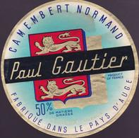 ÉTIQUETTE DE FROMAGE  - CAMEMBERT -  PAUL GAUTIER  - FABRIQUÉ DANS LE PAYS D'AUGE 50% - Cheese