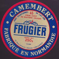 ÉTIQUETTE DE FROMAGE  - CAMEMBERT -  FRUGIER   - FABRIQUÉ EN NORMANDIE - Cheese