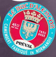 ÉTIQUETTE DE FROMAGE  - CAMEMBERT - PRÉVAL -LE DUC D'ALENCON - FABRIQUÉ EN NORMANDIE - Cheese