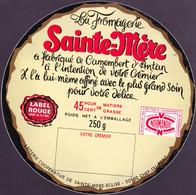 ÉTIQUETTE DE FROMAGE  -CAMMBERT - SAINTE MERE - - Cheese