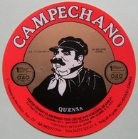 Etiquette Fromage - CAMPECHANO - Vazquez De Menchaca Valladolid Export - Espagne   A Voir ! - Cheese