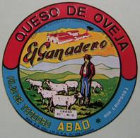 Etiquette Fromage - El Ganadero - ABAD Roa Burgos Export - Espagne   A Voir ! - Cheese