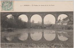 HIRSON (02- Aisne) Le Viaduc Du Chemin De Fer Du Nord - Hirson