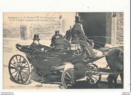 64 BIARRITZ LE ROI D ANGLETERRE ARRIVE A L EGLISE ANGLICANE POUR ENTENDRE L OFFICE  CPA  BON ETAT - Biarritz