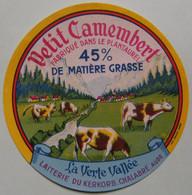 Etiquette Petit Camembert  - La Verte Vallée - Laiterie Du Kerkorb.Chalabre 11 Plantaurel - Aude    A Voir ! - Cheese