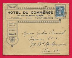 Enveloppe Datée De 1922 à Entête De La L'Hôtel Du Commerce Sis Rue De Villars à Denain Dans Le Nord - 1877-1920: Semi-moderne Periode