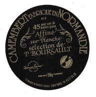 ETIQUETTE De FROMAGE..CAMEMBERT Fabriqué En NORMANDIE ( Orne 61-Z)..Sélection P. BOURSAULT à PARIS 14e - Cheese