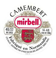 ETIQUETTE De FROMAGE. CAMEMBERT Fabriqué En NORMANDIE (Calvados 14-AB)..Mirbell..Ets VALLEE - Cheese