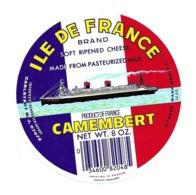 ETIQUETTE De FROMAGE..CAMEMBERT ( Calvados 14 AB)..ILE DE FRANCE...PAQUEBOT - Cheese