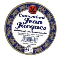 ETIQUETTE De FROMAGE..CAMEMBERT Fabriqué En NORMANDIE.. Jean Jacques..à SAINT MARTIN Des ENTREES ( Calvados 14) - Cheese