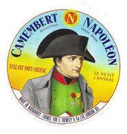 ETIQUETTE De FROMAGE .. CAMEMBERT NAPOLEON Fabriqué En NORMANDIE.. Le Petit Caporal - Cheese