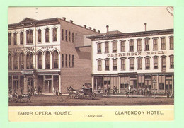 Y388 - COLORADO - Leadville - Tabor Opera House - Clarendon Hotel - Other