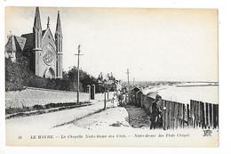 LE HAVRE   (cpa 76)   La Chapelle Notre-Dame Des Flots   -  L 1 - Other