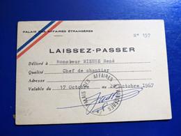 PALAIS DES AFFAIRES ETRANGERES LAISSEZ PASSER  CHEF DE CHANTIER 1967 - Visiting Cards