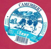 ETIQUETTE De FROMAGE.. CAMEMBERT Fabriqué En NORMANDIE ( Calvados 14-AB).. Anny - Cheese