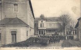 CPA Chateau-du-Loir Ecole Supérieure De Jeunes Filles - Chateau Du Loir