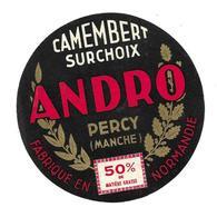 ETIQUETTE De FROMAGE..CAMEMBERT Fabriqué En NORMANDIE..ANDRO à PERCY ( Manche 50) - Cheese