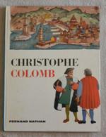 Christophe Colomb - Fernand Nathan - Non Classés