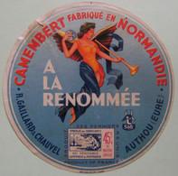 Etiquette Camembert - A La Renommée - Fromagerie Gaillard&Chauvel Safr 27.B à Authou Normandie - Eure  A Voir ! - Cheese