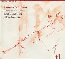 Cd  ALBINONI  Tomaso  Concerti Con Oboe  Paul Dombrect Il Fondamento    :  Etat: Très Très Bon : - Classica