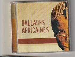 Cd  BALLADES AFRICAINES Belle Compilation   :  Etat: Très Très Bon : - Musiche Del Mondo