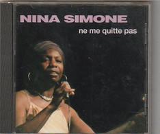 Cd NINA SIMONE  Ne Me Quitte Pas    :  Etat: Très Très Bon : - Blues