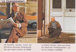 CARTE POSTALE - HUMOUR POLITIQUE SATIRIQUE - LE CHANGEMENT  EN ROSE AVANT  ET APRES MOROSE - Political Parties & Elections