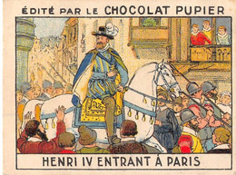 PIE-T-PL-21-3695 : IMAGE  OFFERTE PAR LE CHOCOLAT PUPIER. HENRI IV ENTRANT A PARIS AVEC SON CHEVAL BLANC - Sin Clasificación