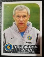 Figurina Panini 2003 Calciatori 2002-03 Hector Cuper Inter N 154 - Non Classificati