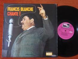 33T FRANCIS BLANCHE CHANTE - MODE MDINT 9301 - LABEL VIOLET - VARIETE AU DOS - Comiche
