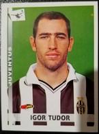 Figurina Calciatori 2001 Panini 2000-01 Igor Tudor Juventus N 150 - Non Classificati