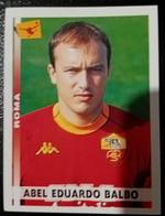Figurina Calciatori 2001 Panini 2000-01 Abel Eduardo Balbo Roma N 355 - Edizione Italiana