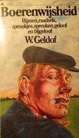 Boerenwijsheid - Rijmen, Raadsels, Sprookjes, Spreuken, Geloof En Bijgeloof - Door W. Geldof - 1981 - Non Classificati