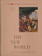 The New World, Prehistory To 1774  - Richard B.Morris - United States