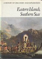 Eastern Islands, Southern Seas. A History Of Dixcovery And Exploration - Welt