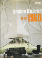 Furniture & Interiors Of The 1960s  - Anne Bony - Architettura