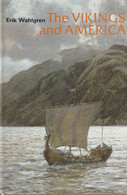 The Vikings And America  - Erik Wahlgren - United States