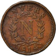 Monnaie, France, 10 Centimes, 1814, Anvers, TB, Bronze, Gadoury:191d - D. 10 Centimes