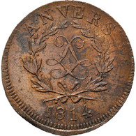 Monnaie, FRENCH STATES, ANTWERP, Louis XVIII, 10 Centimes, 1814, Anvers, TTB - D. 10 Centimes