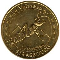 67-2179 - JETON TOURISTIQUE MDP - Strasbourg - Le Vaisseau - Fourmilière 2016.5 - 2016