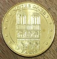 75001 NOTRE DAME DE PARIS MDP 2011 MÉDAILLE SOUVENIR MONNAIE DE PARIS JETON TOURISTIQUE MEDALS TOKENS COINS - 2011