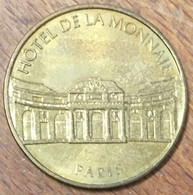 75006 PARIS HÔTEL DE LA MONNAIE MDP 2000S MÉDAILLE SOUVENIR MONNAIE DE PARIS JETON TOURISTIQUE MEDALS COINS TOKENS - 2000
