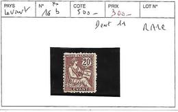 LEVANT N° 16b ** DENT 11 RARE - Unused Stamps