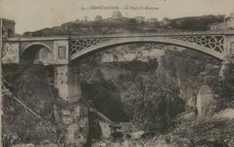 Algérie - CONSTANTINE - Le Pont El-Kantara - Constantine