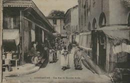 Algérie - CONSTANTINE - Une Rue Du Quartier Arabe - Constantine
