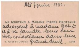 LE DOCTEUR & MADAME PIERRE FONTAYNE 8 PLACE DE L'ETOILE ALES 1932 - Visiting Cards