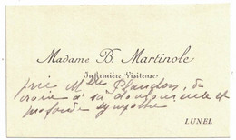MADAME B. MARTINOLE INFIRMIERE VISITEUSE LUNEL A PLANCHON - Visiting Cards