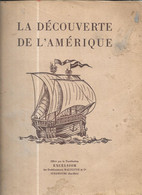 AR23 - ALBUM COLLECTEUR CAFES EXCELSIOR - DECOUVERTE DE L'AMERIQUE - COMPLET - Sammelbilderalben & Katalogue