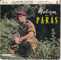 45 Tours Militaire Musique Des Paras /tous Des Lions/ Marche Des Commandos De France/colonel Bogey/auprès De Ma Blonde - Altri