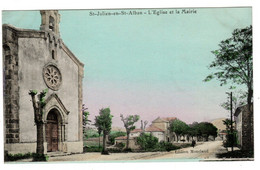 Saint Julien St Alban , L'église Et La Mairie , Colorisée - Other Municipalities
